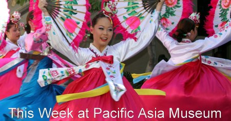 This Week at USC Pacific Asia Museum
